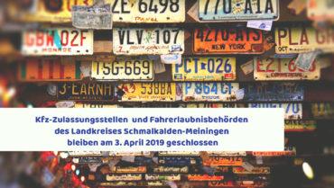 Kfz-Zulassungsstellen & Fahrerlaubnisbehörde am 3. April geschlossen