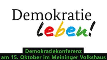 Demokratiekonferenz am 15. Oktober im Meininger Volkshaus
