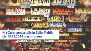 Kfz-Zulassungsstelle ZM bis 15.11.19 geschlossen
